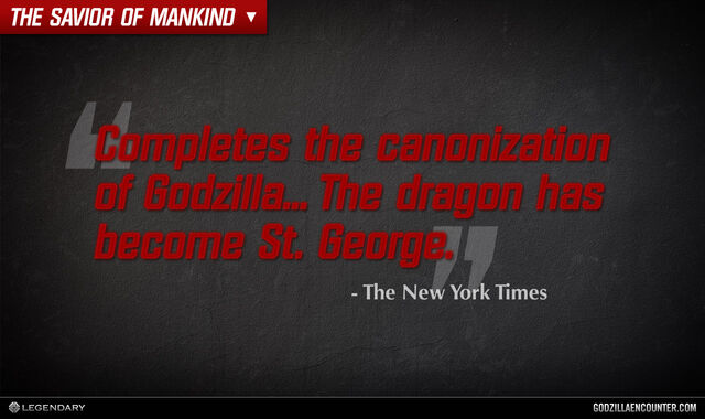 File:GODZILLA ENCOUNTER - Quotes - Godzilla has become St. George.jpg