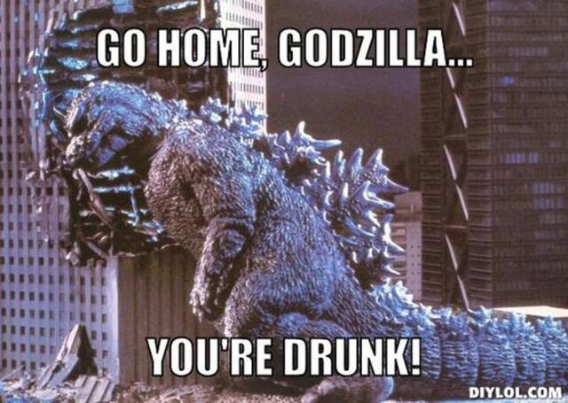 File:Resized gurdzilla-meme-generator-go-home-godzilla-you-re-drunk-f8bce3.jpg