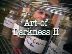 Art of Darkness II