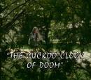 The Cuckoo Clock of Doom/TV episode