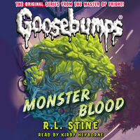 Monster Blood (Classic Goosebumps) audio book