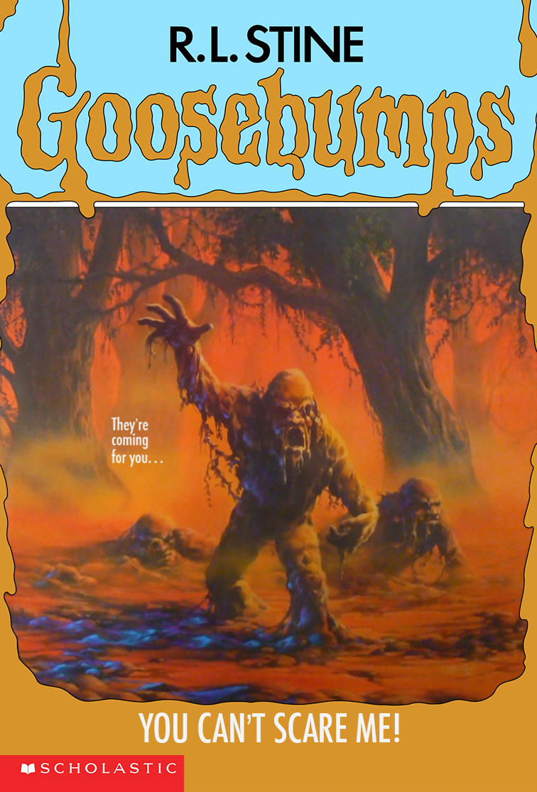 You Can't Scare Me! | Goosebumps Wiki | FANDOM powered by Wikia