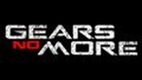 Gears No More (Gears of War 2 Machinima)