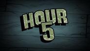 Hour 5
