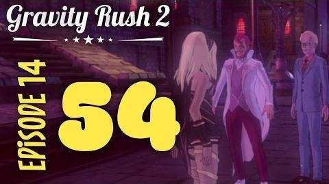 Gravity Rush 2 Part 54 Episode 14 Carefree Gentleman