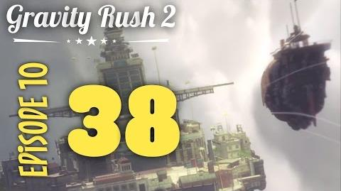 Gravity Rush 2 Part 38 Episode 10 No Messiah, No Message