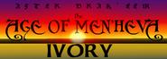 Age of Men'heva - Ivory