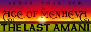 Age of Men'heva - The Last Amani
