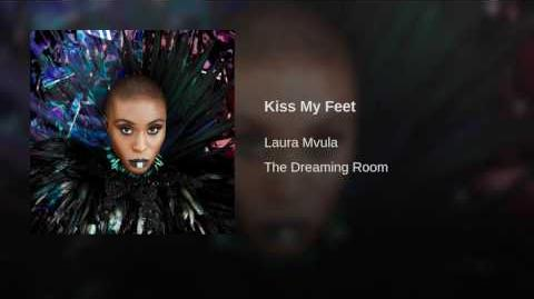 """Kiss My Feet"" - Laura Mvula"