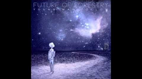 """""""Someone"""" - Future of Forestry"""
