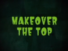 Makeover The Top Titlecard