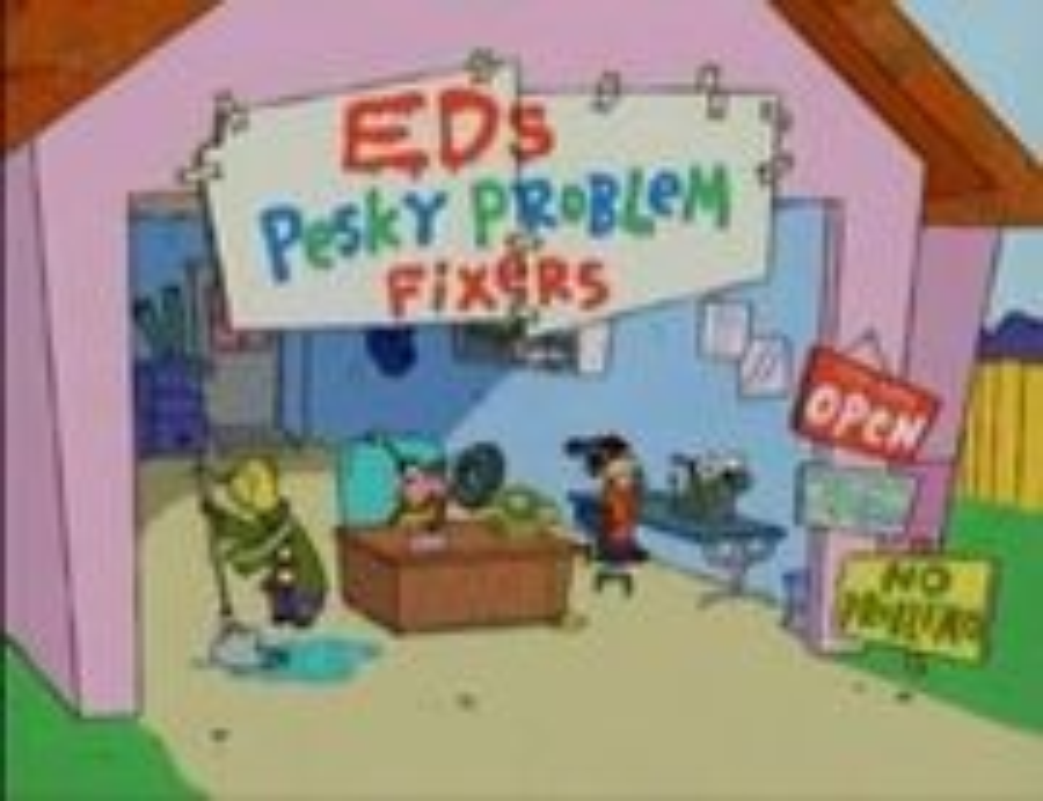 ED EDD N EDDY's Pesky Problem Fixers