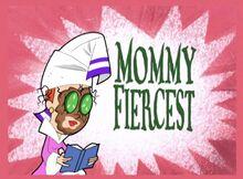 Mommy Fiercest