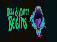 Billy & Mandy Begins