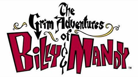 The Grim Adventures Of Billy And Mandy - Like An Angry Woman (HIGHEST QUALITY ON YOUTUBE!) D-1