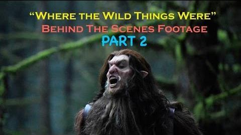 """Where the Wild Things Were"" Behind the Scenes Video (2 of 2)"