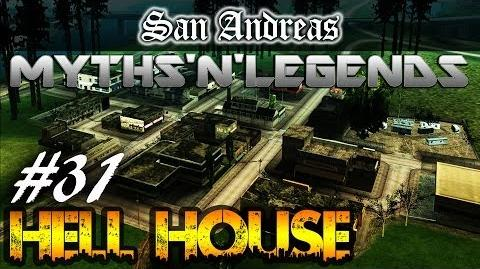 GTA San Andreas Myths & Legends - Hell House