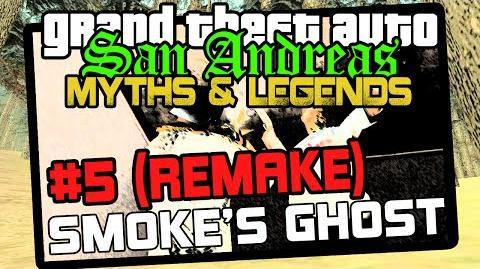 GTA San Andreas Myths & Legends - S 6 Big Smoke's Ghost REMAKE