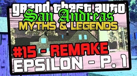 GTA SA Myths & Legends Myth 15 - REMAKE EPSILON - The Farm