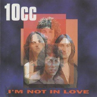 File:10cc-I'mNotInLove.jpg