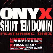 File:Onyx-ShutEmDown.jpg