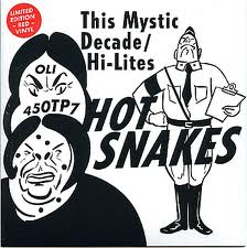 File:HotSnakes-ThisMysticDecade.jpg