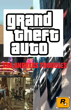 File:Grand Theft Auto San Andreas Troubles.png