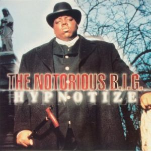 File:The Notorious B.I.G. - Hypnotize.jpg