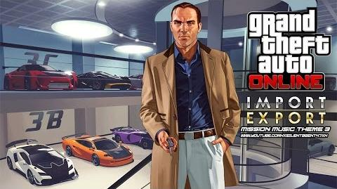 Grand Theft Auto GTA V 5 Online Import Export - Mission Music Theme 3