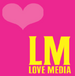Love Media