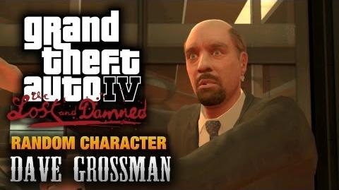 GTA The Lost and Damned - Random Character 1 - Dave Grossman (1080p)