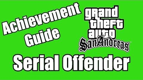 Achievement Guide Grand Theft Auto San Andreas Serial Offender