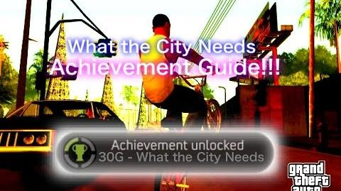 GTA San Andreas What the City Needs Achievement Guide