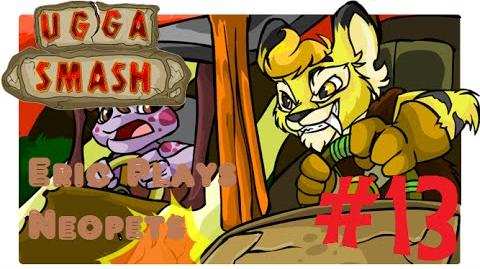 Let's Play Neopets 13 Ugga Smash