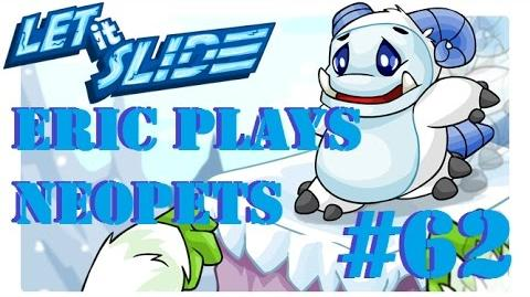 Let's Play Neopets 62 Let it Slide