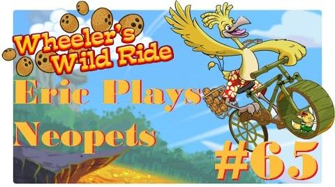 Let's Play Neopets 65 Wheeler's Wild Ride