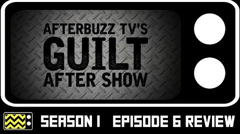 Guilt Season 1 Episode 6 Review w Nichole Millard & Kathryn Price AfterBuzz TV