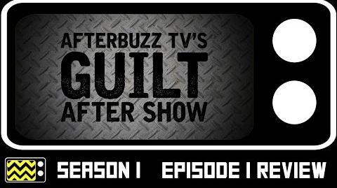 Guilt Season 1 Episode 1 Review & After Show AfterBuzz TV