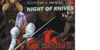 Guilty Gear XX Drama Night of Knives Vol.2