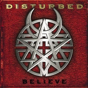 Disturbed Believe