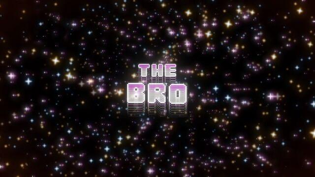 File:The Bro Titlecard.jpg