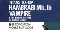 "RX-139 Hambrabi Mk-Ib ""Vampire"""
