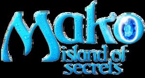 Mako Island of Secrets