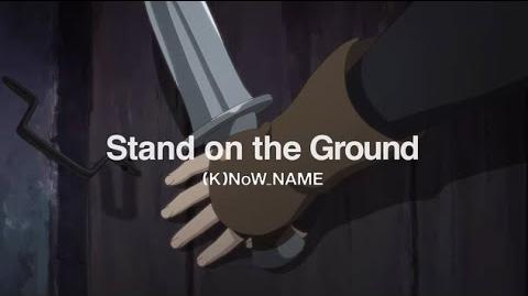 Stand on the Ground - (K)NoW NAME