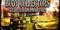 Body Collectors: Collections of the Past