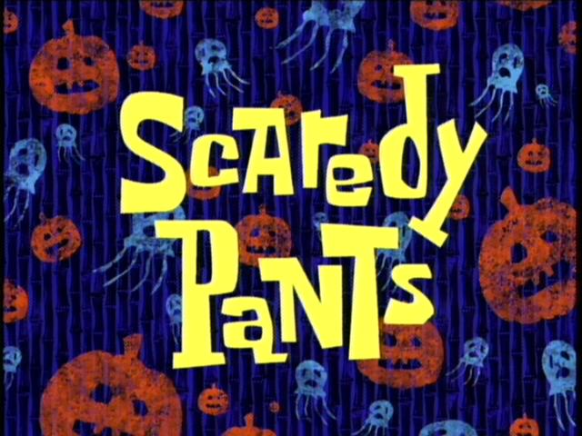 File:Scaredy Pants.jpg