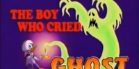The Boy Who Cried Ghost