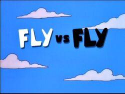 Fly vs. Fly