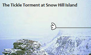 The Tickle Torment at Snow Hill Island Title