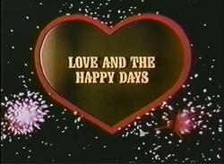 LoveandtheHappydays